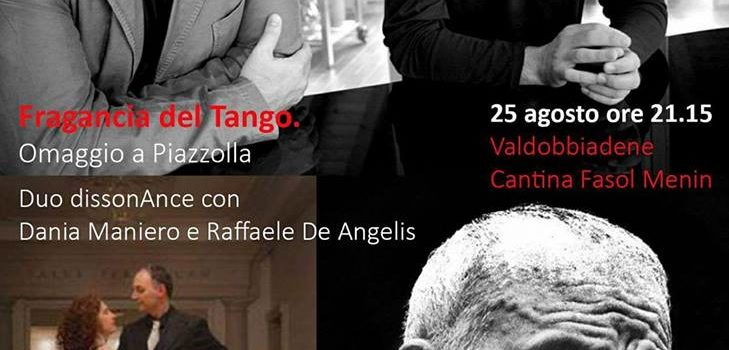 Fragrancia del Tango – Omaggio a Piazzolla – 25 agosto ore 21.15 – Valdobbiadene Cantina Fasol Menin